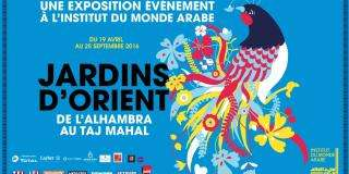 Gardens of the Orient at the Arab World Institute